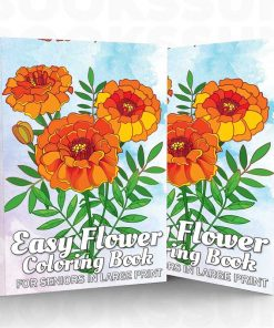 Easy Flowers Coloring Book For Seniors In Large Print